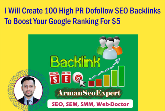 I Will Create 100 High PR Dofollow SEO Backlinks To Boost Your Google Ranking