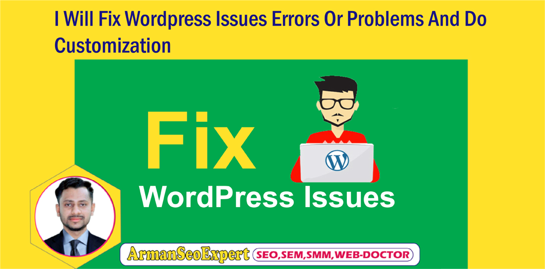 I Will Fix Wordpress Issues Errors Or Problems And Do Customization