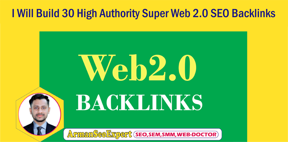 I Will Build 30 High Authority Super Web 2.0 SEO Backlinks