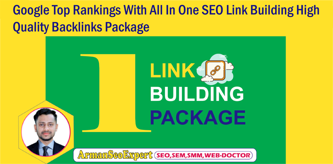 Google Top Rankings With All In One SEO Link Building High Quality Backlinks Package