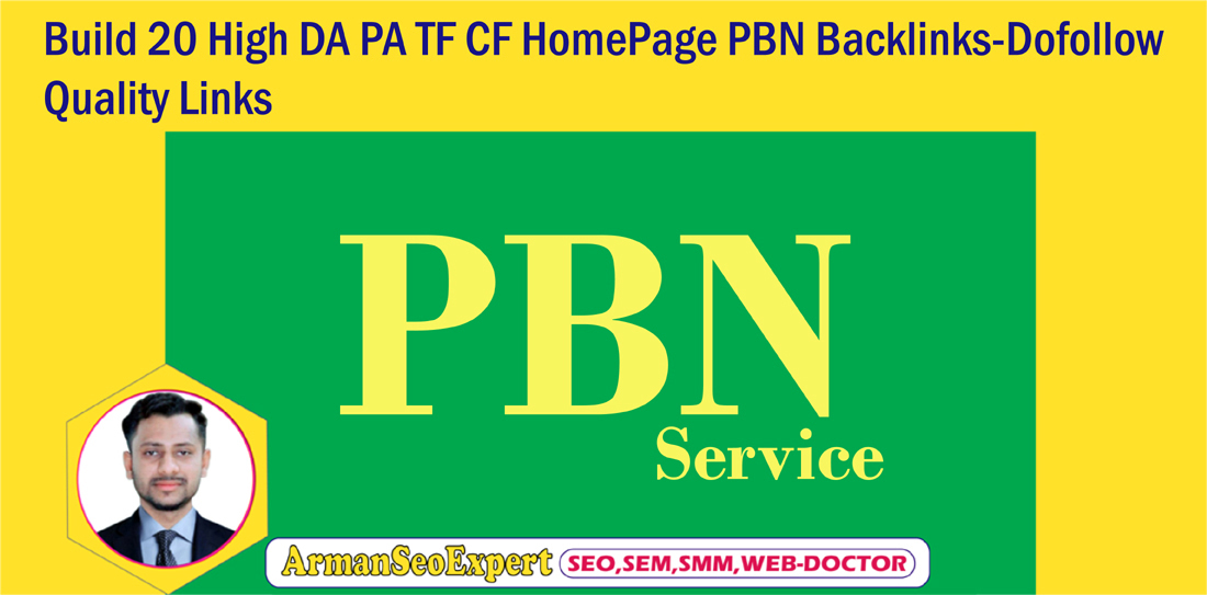 Build 20 High DA PA TF CF HomePage PBN Backlinks-Dofollow Quality Links