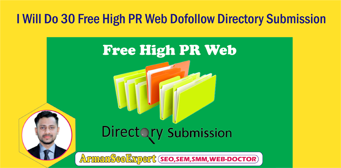 I Will Do 30 Free High PR Web Dofollow Directory Submission