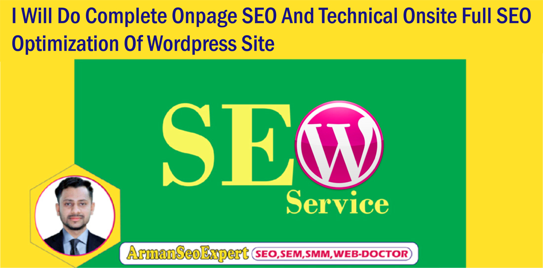 I Will Do Complete Onpage SEO And Technical Onsite Full SEO Optimization Of Wordpress Site