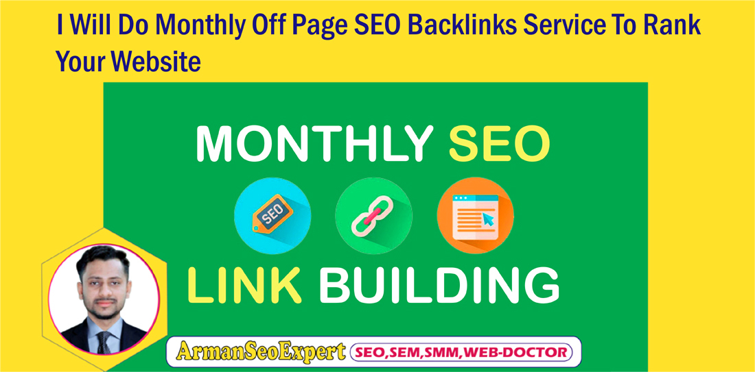 I Will Do Monthly Off Page SEO Backlinks Service To Rank Your Website
