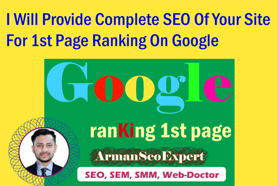 I Will Provide Complete SEO Of Your Site For 1st Page Ranking On Google