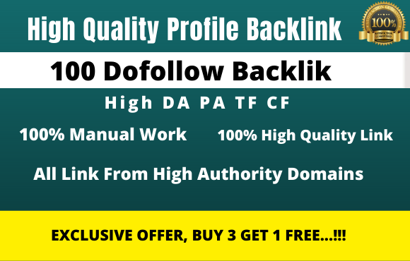 I will manually create 100 authority pr9 da 90 do-follow profile backlinks