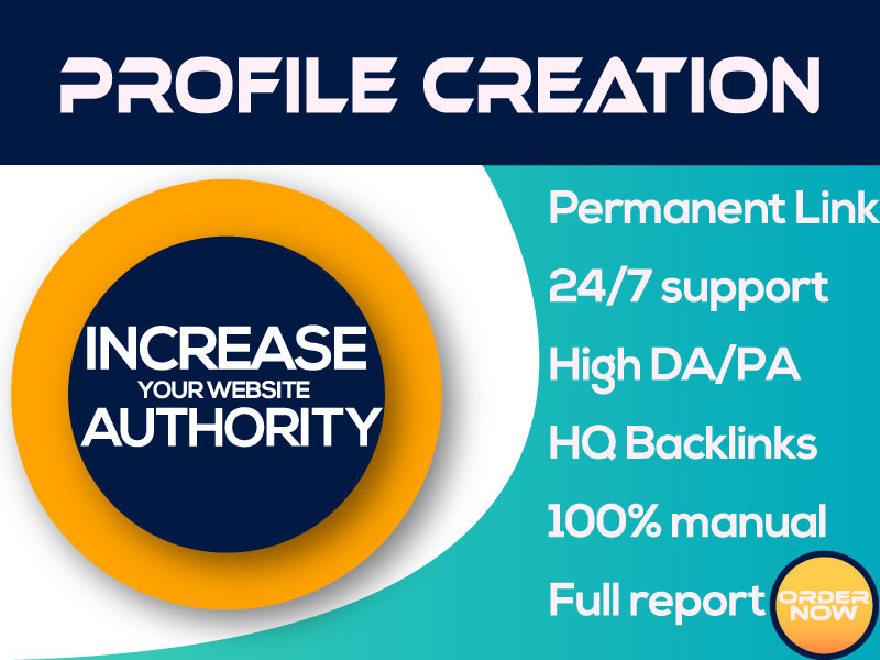 Manually Create 100 Do-Follow High PA DA Profile Creation Backlink For Increase Website Authority