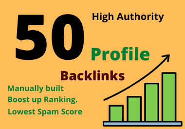 50 High authority manually built 50 profile backlinks