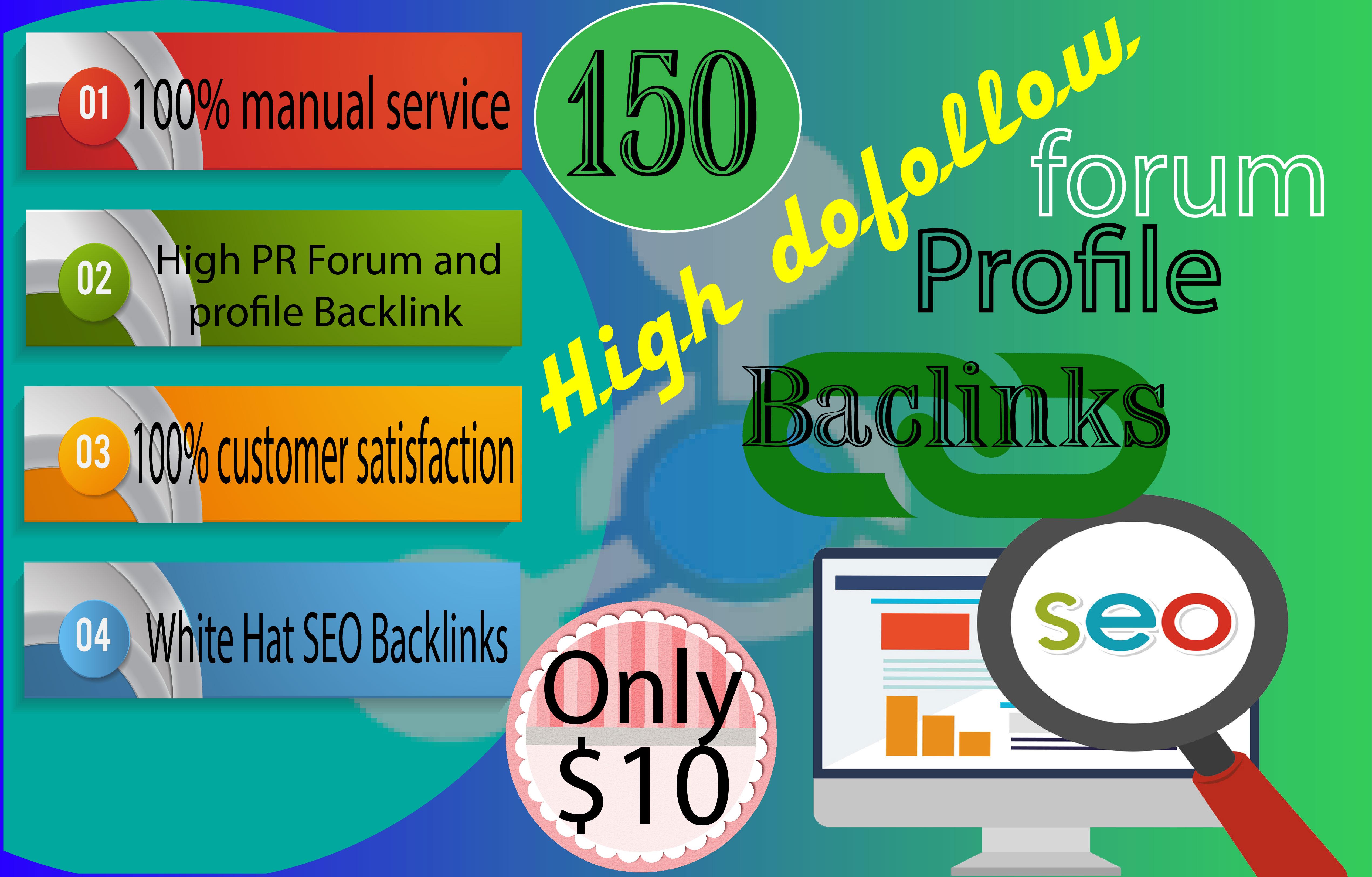 I will do 150 high da dofollow forum profile backlinks