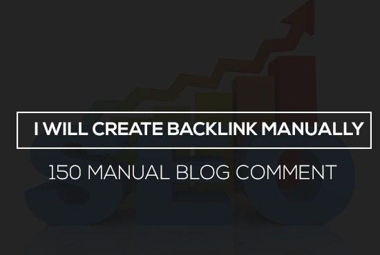 i will provide 150 manual blog comment with high da pa