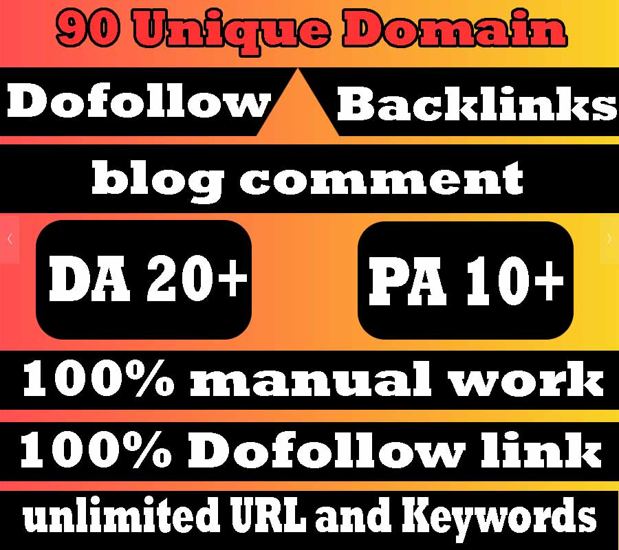 i will do 90 unique domains dofollow Blog comments DA 20+ PA 10+ backlinks