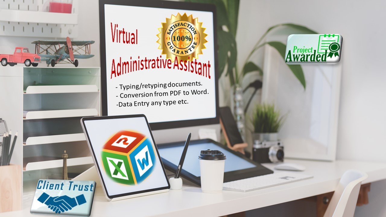 Will be your Virtual Administrative Assistant for Data Entry Work