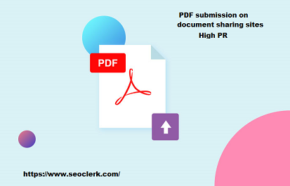 I will submit 30 PDF submission on document high pr sharing sites with unique pdf