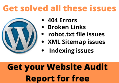 I will fix 404 errors,  broken links,  robot txt,  and XML sitemap issues