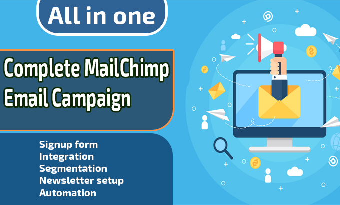 Complete mailchimp email campaign,  work as your mailchimp expert