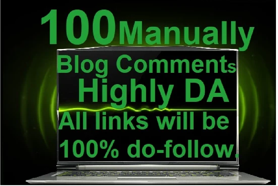 I will do 100 manually highly da blog comments
