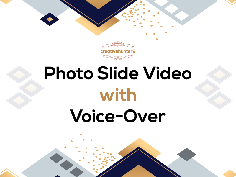 Photo Slide Video with Voice over in BUDGET