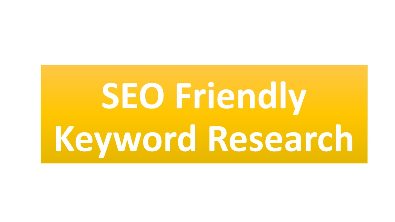 I will do SEO friendly keyword research for your targeted niche
