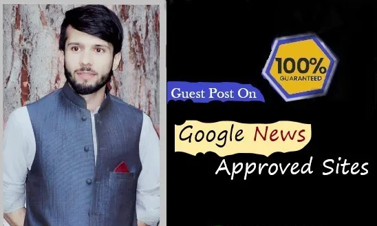 Do Guest Post on Google News Approved sites