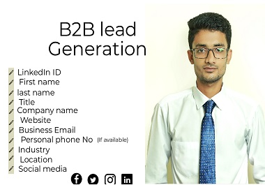 I will do b2b lead generation and management