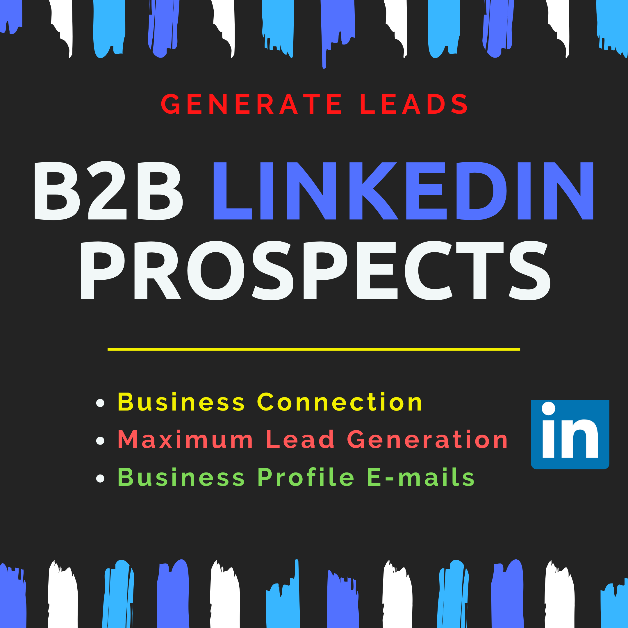 I will generate leads and build b2b linkedin prospects