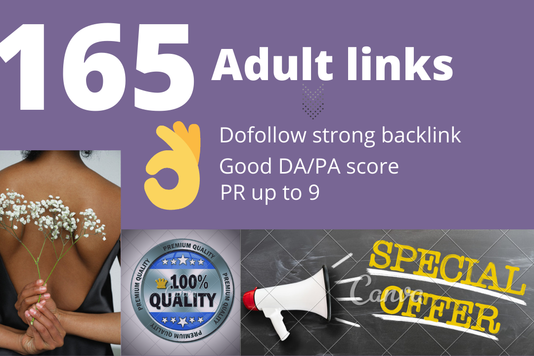 165 adult links highly trusted quality pr up to 9-Dofollow
