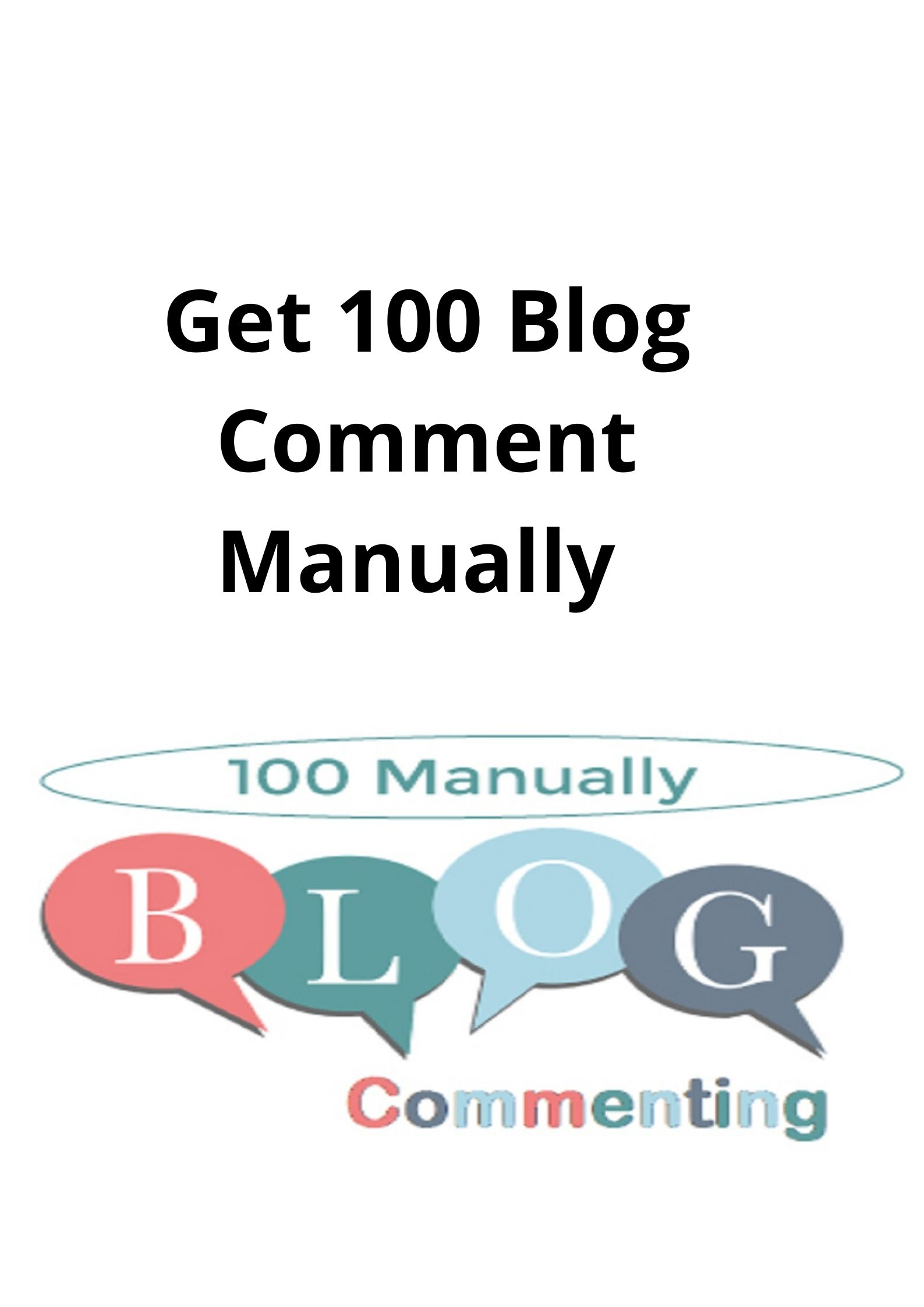 Get 100 Blog Comment Manually in short time