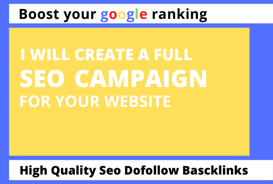 I will create a high quality full SEO campaign for your website