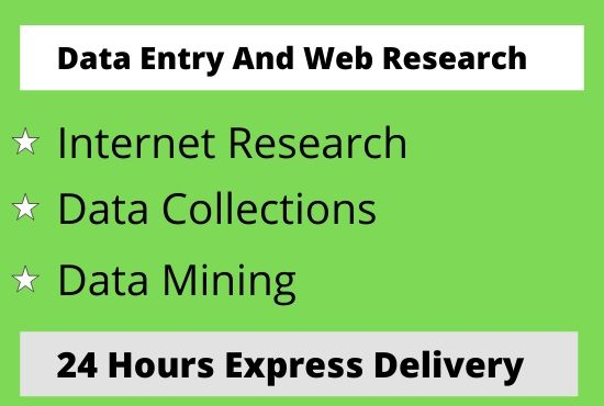 I will do perfect data entry,  web research and data analysis.