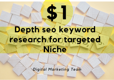 I will do Depth seo keyword research for targeted niche