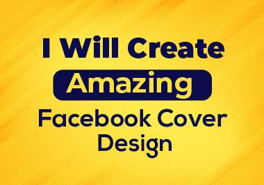 I Will Create Amazing Facebook Cover Design