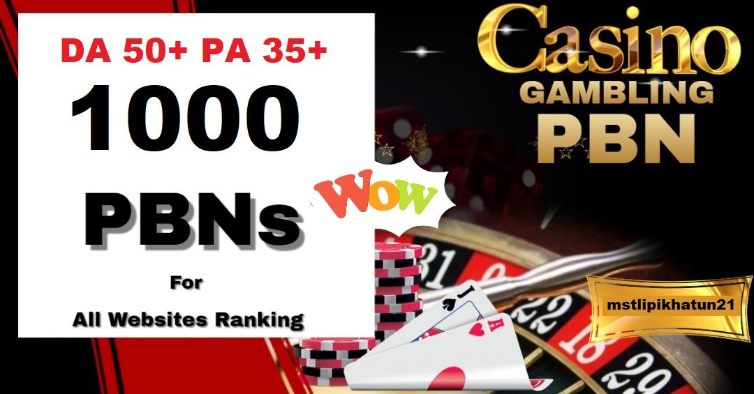 Get 1000 Poker/gambling/judi/casino Sites With dofollow backlinks DA 50+ PA 35