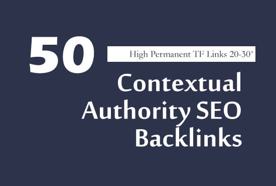 I will manually build 50 high tf cf dofollow trusted SEO backlinks
