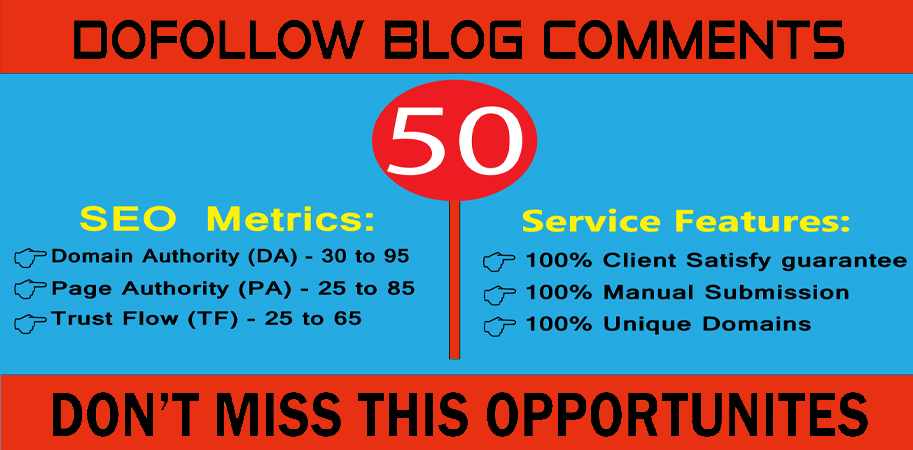 I will manually provide 50 Dofollow Blog Comments on high-quality website backlink