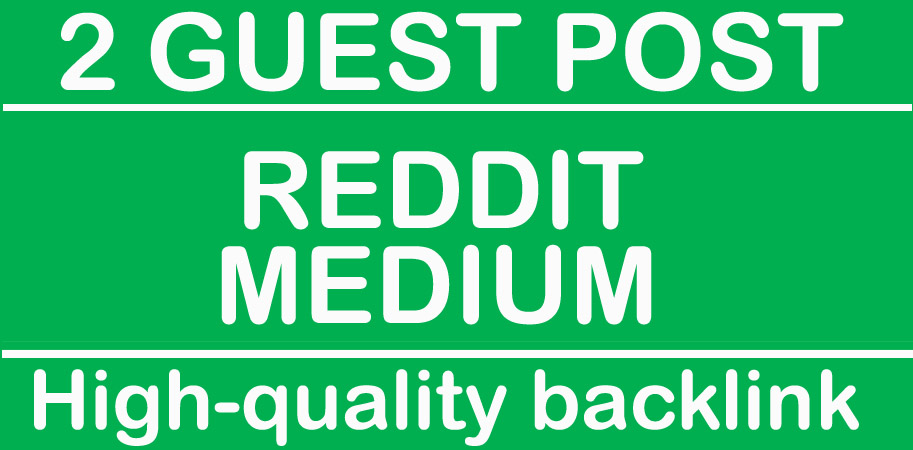 Write and publish high quality 2 guest posts on Permanent backlink