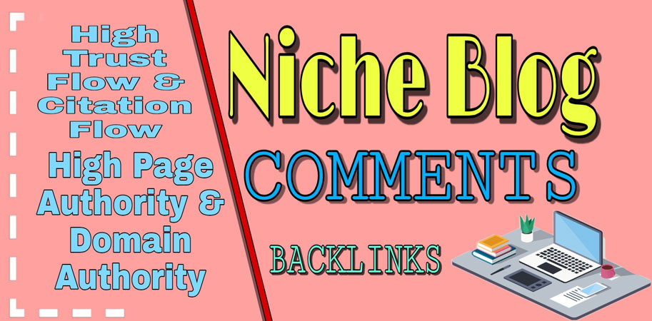 I Will Manually 100 Niche Relevant Blog Comments High DA Sites & Permanent Backlinks