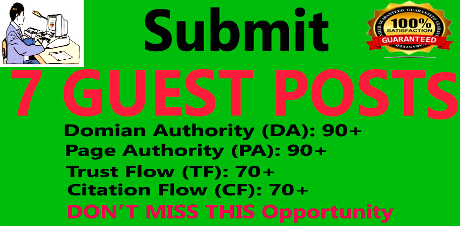 I will Publish 7 Guest Posts on High Authority websites.