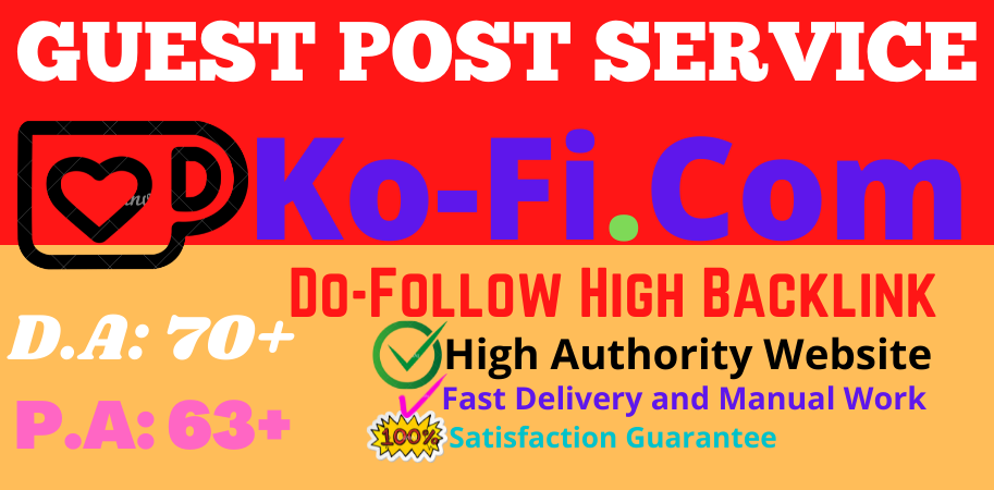 I will Write & Publish Guest Post on Ko-fi. com Do follow High backlink Site