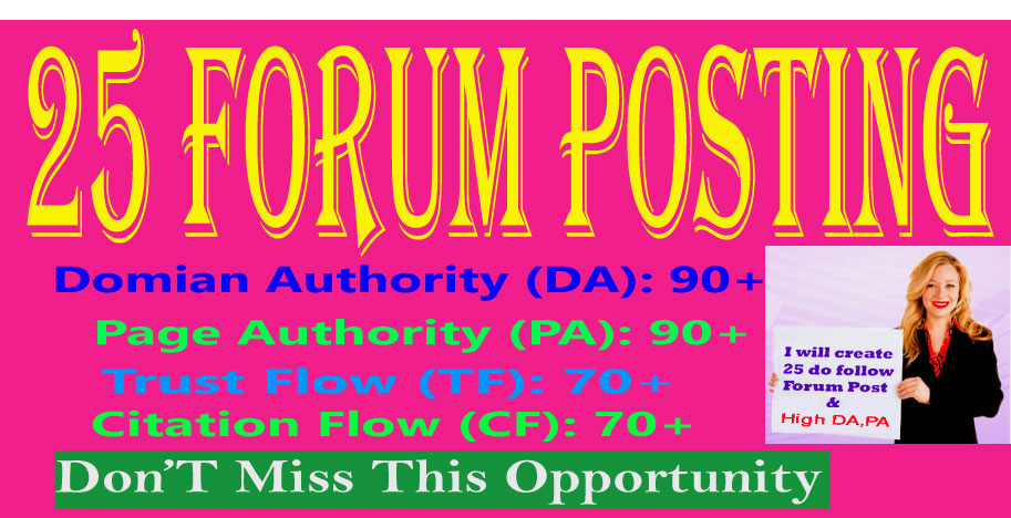 I Will Provide 25 Forum Posting High Authority DA & PA
