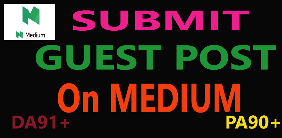 Write & Published Medium Guest Post High Authority DA and PA