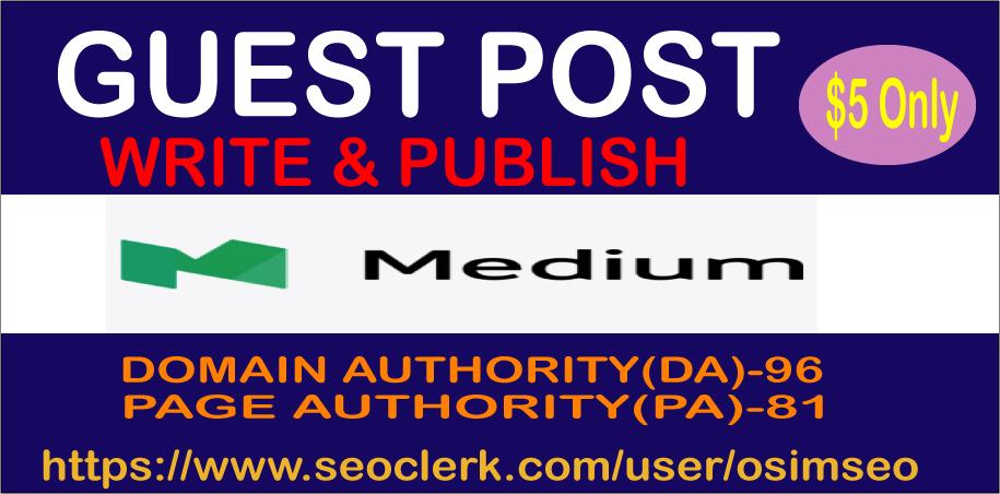 Write & Publish Guest Posts on Medium High DA 95+ Permanent Backlinks Google Index Guaranteed