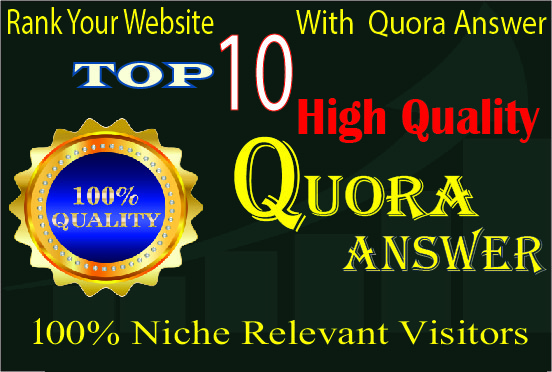 Promote your website with 10 High Quality Quora Answers For targeted traffic