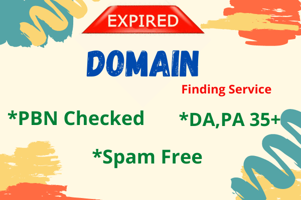 Provide expired domain service with high DA.