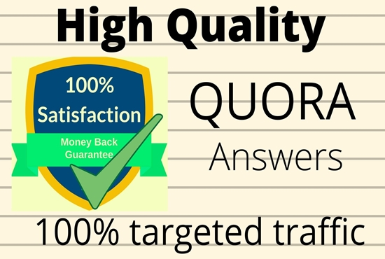 Promote your website with 10 high quality Quora Answers With Guaranteed Traffic.