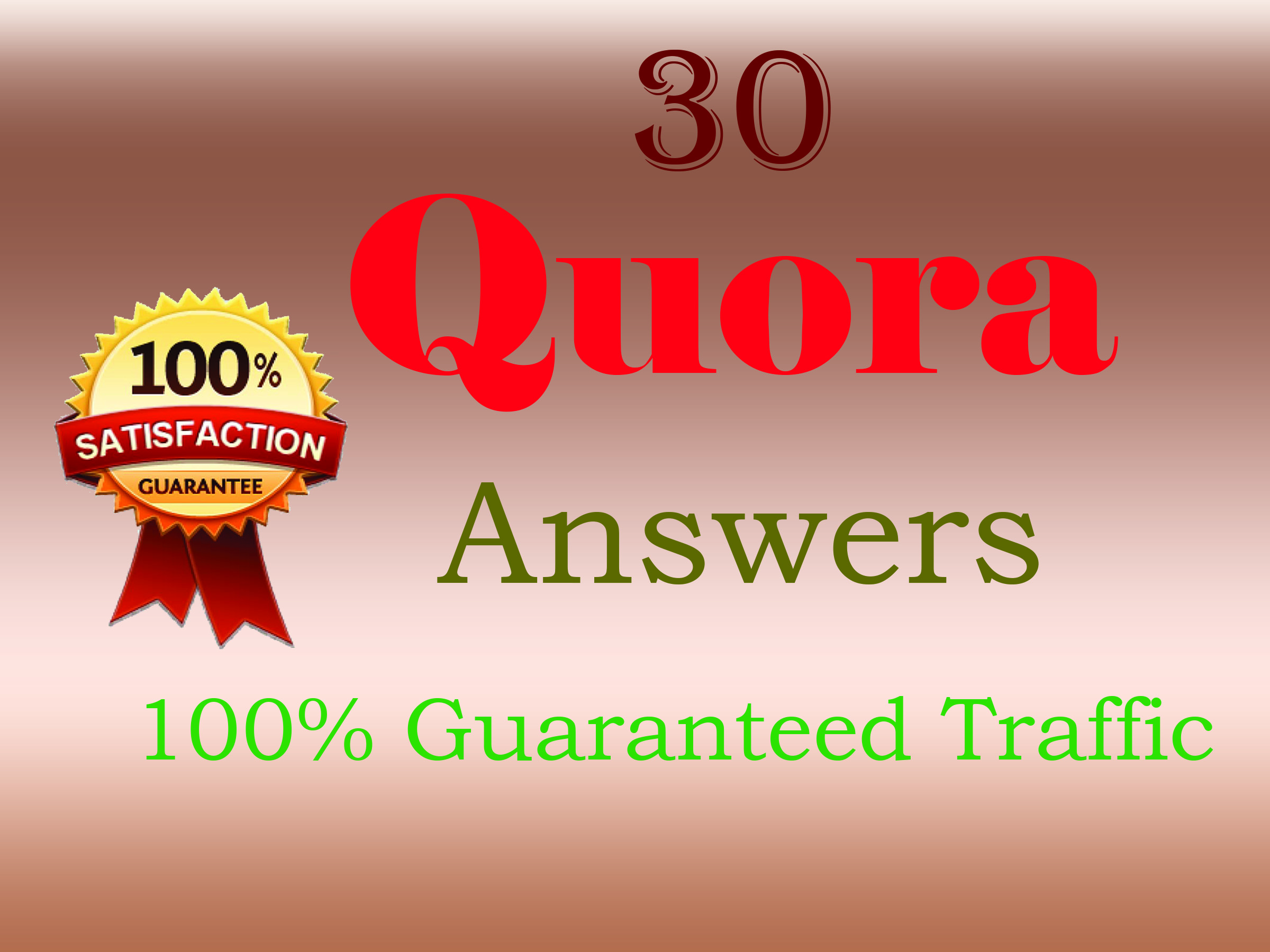 Offer 30 quora answers for guranteed targeted traffic