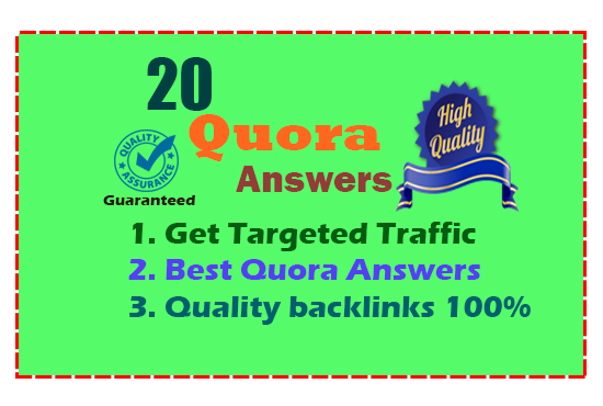 Get targeted traffic with 20 Authentic Quora Answers.