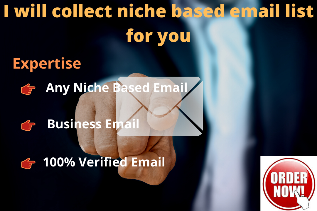 I will collect niche based email list for you