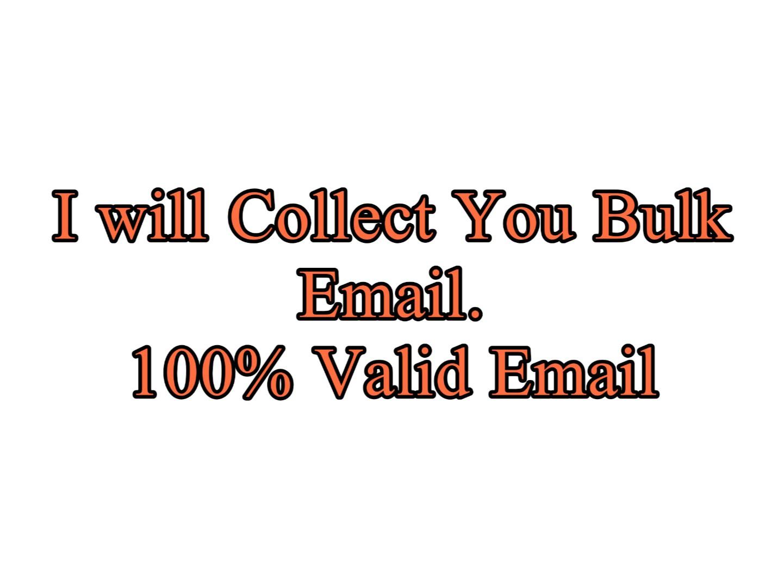 I will provide you 10k bulk email