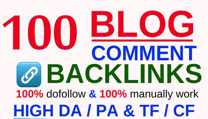Make 100 Manual Dofollow Blog Comments Da 20 Plus to 90 plus