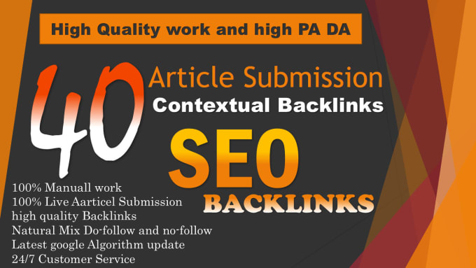 I will give you 40 article submission in SEO backlinks on high da pa sites